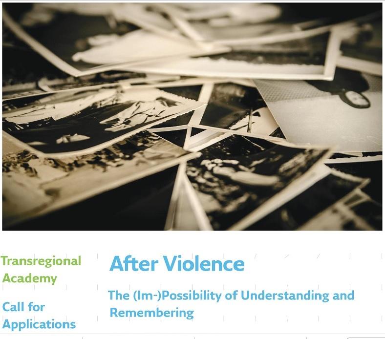 Трансрегіональна академія «Після насильства: (Не-)можливість розуміння та запам'ятовування»